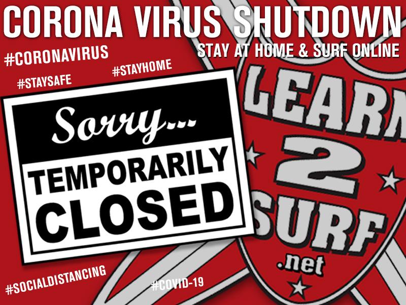 COVID-19 CORONA VIRUS SHUTDOWN